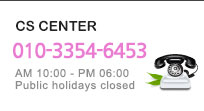 CS CENTER 031.401.2111 AM 10:00 ~ PM 06:00 Public holidays closed
